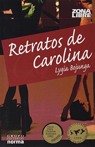 9789580488859: Retratos De Carolina/ Pictures of Carolina