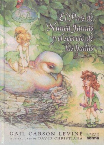 9789580489696: El Pais de Nunca Jamas y el secreto de las hadas (Spanish Edition)