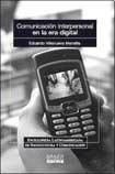 9789580490166: Comunicacion Interpersonal En La Era Digital