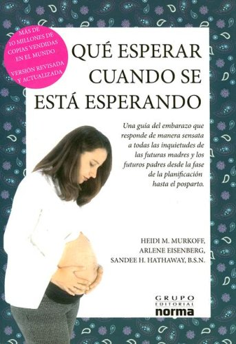 9789580490562: Que Esperar Cuando Se Espera/what to Expect When You Are Expecting