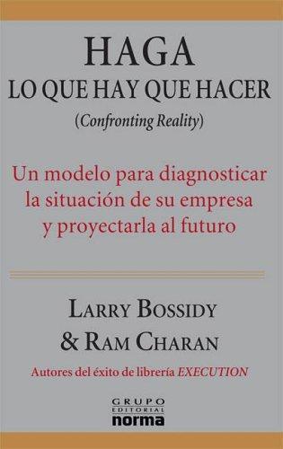 9789580490630: Haga Lo Que Hay Que Hacer (Spanish Edition)