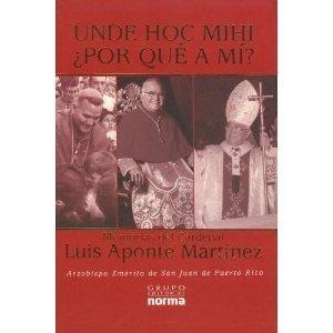 9789580490647: Unde Hoc Mihi/Porque a mi? (Spanish Edition)