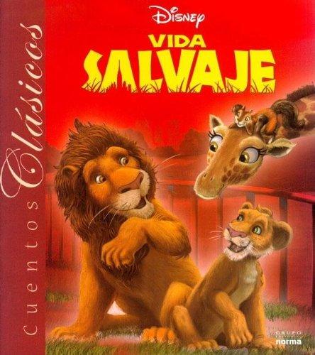 Cuento Clasico - Vida Salvaje (Spanish Edition) (9789580491675) by Disney