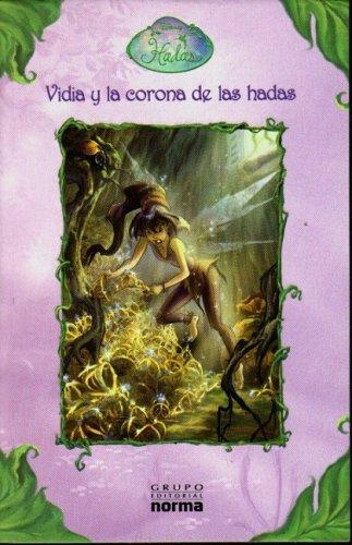 9789580491897: Vidia Y La Corona De Las Hadas/Vidia And the Fairy Crown (Disney Hadas/Disney Fairies)