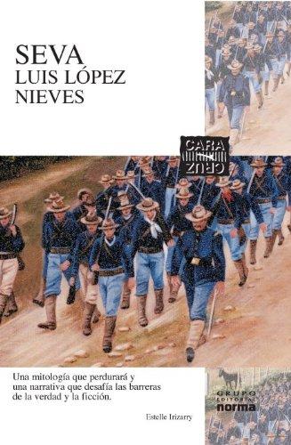 Seva (Coleccion Cara y Cruz) (Spanish Edition): Luis Lopez Nieves