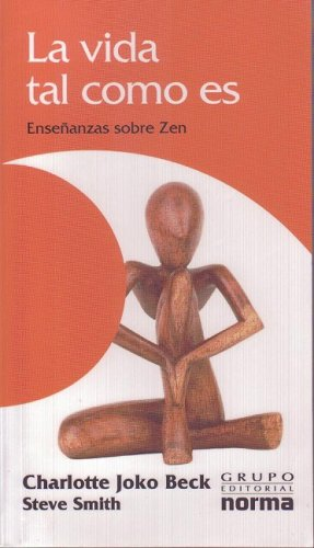 9789580492535: La Vida Tal Como Es / Nothing Special, Living Zen (Spanish Edition)