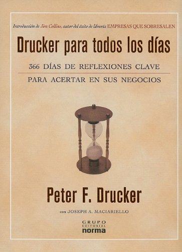 9789580492573: Drucker Para Todos los Dias: 366 Dias de Reflexiones Clave Para Acertar en Sus Negocios