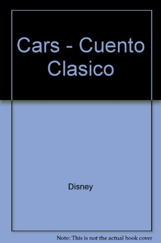 9789580492702: Cars - Cuento Clasico (Spanish Edition)