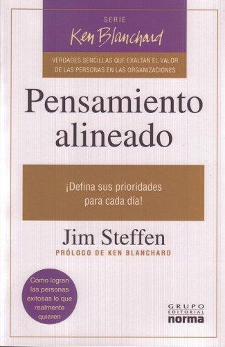 9789580494782: Pensamiento Alineado: !Defina Sus Prioridades Para Cada Dia! = Aligned Thinking (Ken Blanchard) (Spanish Edition)