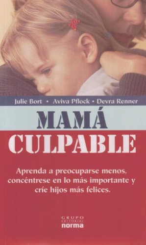 9789580496007: Mama Culpable/ Mommy Guilt (Spanish Edition)