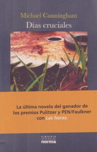 9789580496298: Dias Cruciales/ Specimen Days (La Otra Orilla/ the Other Shore) (Spanish Edition)