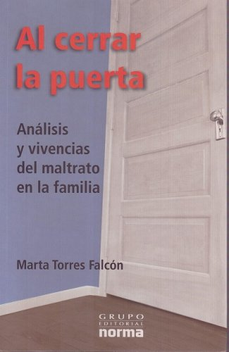 Al Cerrar la Puerta/ Closing the Door: Marta Torres Falcon