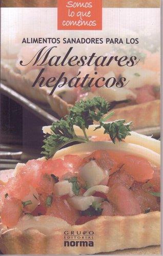 Alimentos sanadores para los malestares hepaticos/ Healing: Toyos, Isabel (DRT)