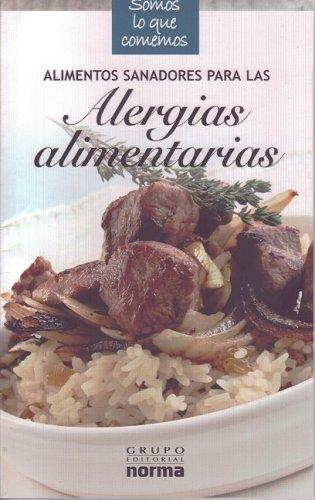 Alimentos sanadores para la alergias alimentarias/ Healing: Toyos, Isabel (DRT)