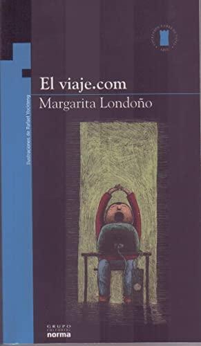 El Viaje.com/ the Trip.com (Torre De Papel: Azul/ Paper Tower: Blue) (Spanish Edition): ...