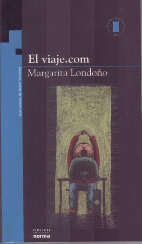 El Viaje.com/ the Trip.com (Torre De Papel: Londono, Margarita