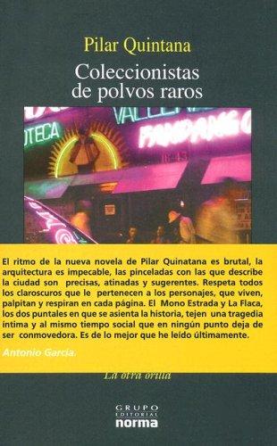 Coleccionistas de polvos raros/ Collectors of Odd Dusts (La Otra Orilla) (Spanish Edition): ...