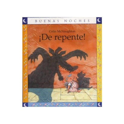 9789580498735: COL.BUENAS NOCHES-De Repente