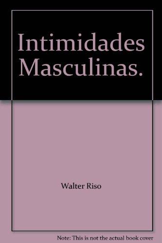 9789580498810: Intimidades Masculinas.