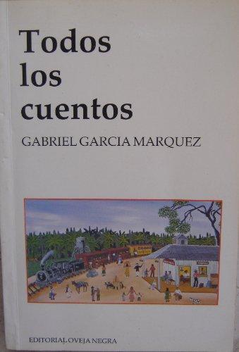 Todos Los Cuentos (Spanish Edition): Marquez, Gabriel Garcia