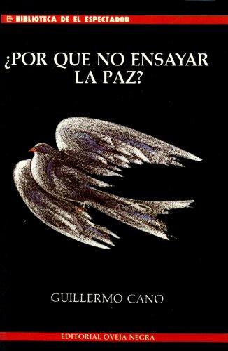 9789580601715: Por que no ensayar la paz? (Spanish Edition)