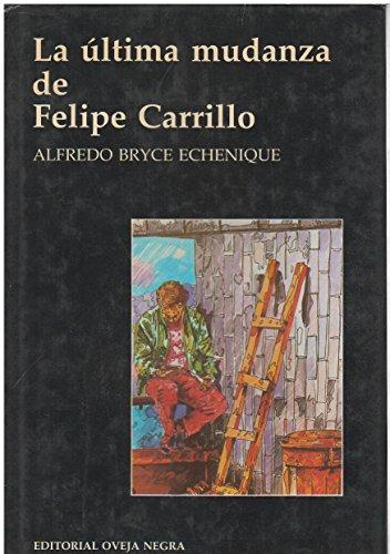 9789580602668: La última mudanza de Felipe Carrilo