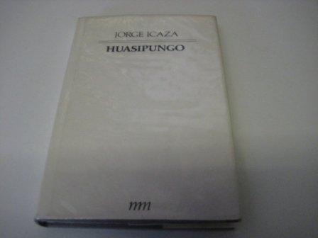 9789580603146: Huasipungo; Casas muertas; Un mundo para Julius (Maestros de la literatura universal, XIV; Latinoamerica (2))