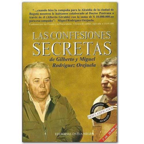 Las confesiones secretas de Gilberto y Miguel: Rodriguez Orejuela, Gilberto