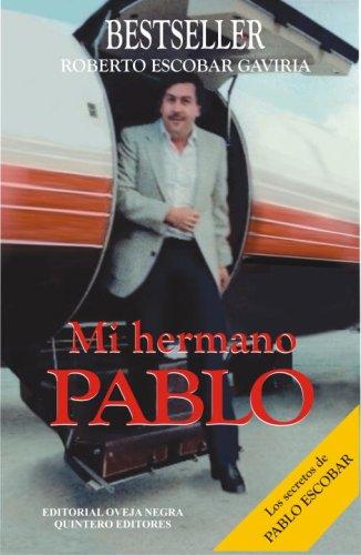 Mi Hermano Pablo (Spanish Edition): Gaviria, Roberto Escobar