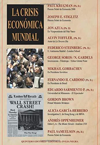 9789580611141: La Crisis Economica Mundial (Spanish Edition)