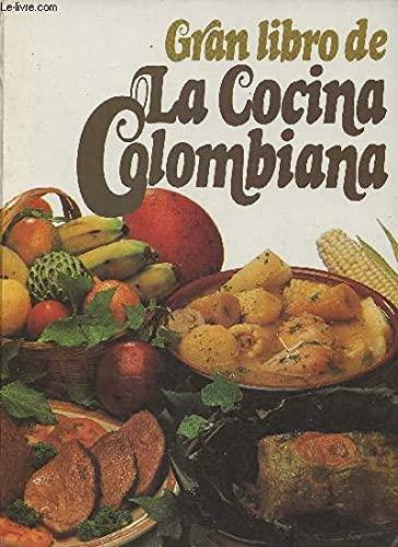Gran libro de la cocina colombiana ;: Ordóñez Caicedo, Carlos