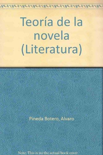 9789581401598: Teoría de la novela (Literatura) (Spanish Edition)