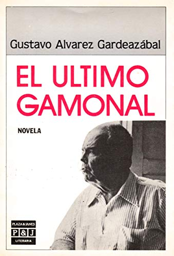 El Ultimo Gamonal: Gardeazabal, Gustavo Alvarez