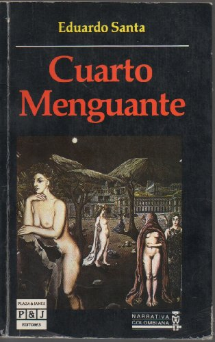 9789581401956: Cuarto Menguante (Sociales) (Spanish Edition)