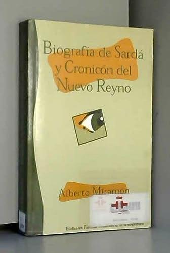 Biografia De Sarda: Y, Cronicon Del Nuevo: Miramon, Alberto