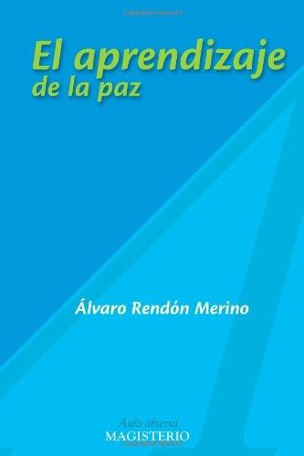 9789582005467: El aprendizaje de la paz (Spanish Edition)