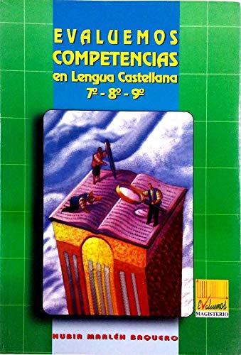 9789582006037: evaluemos competencias en lengua castellana 7, 8 y 9