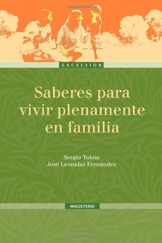 9789582007522: Saberes para vivir plenamente en familia (Spanish Edition)