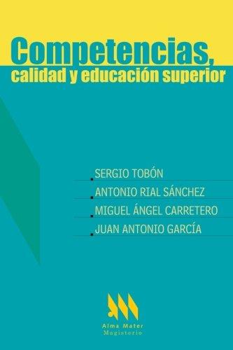9789582008734: Competencias, calidad y educación superior (Spanish Edition)