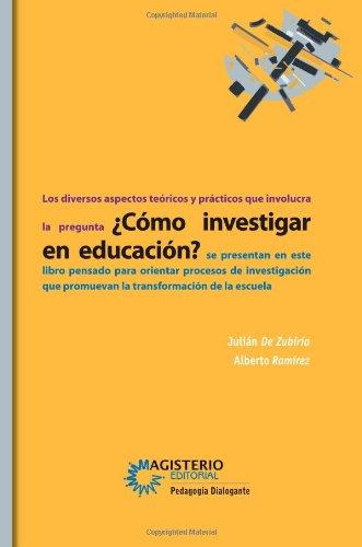 9789582009847: Cómo investigar en educación (Spanish Edition)