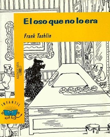 El Oso Que No lo Era: Frank Tashlin; Else
