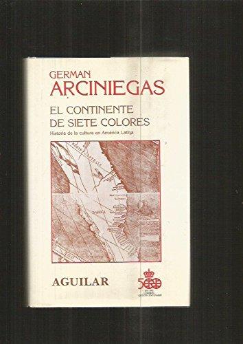 9789582400194: El Continente De Siete Colores, Historia de la Cultura en America latina