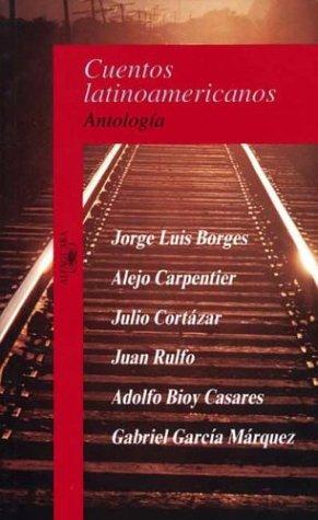 Cuentos Latinoamericanos : Antologia: Borges, Jorge Luis
