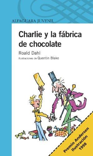 Charlie y la fabrica de chocolate (9582401168) by Roald Dahl