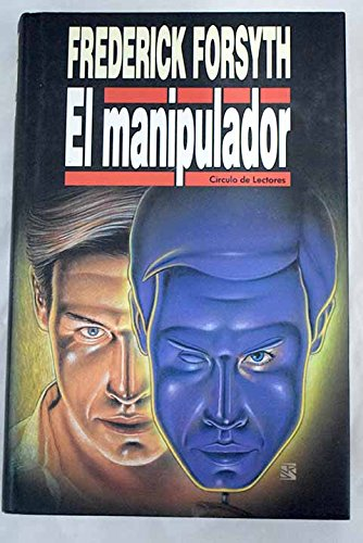 9789582803629: El manipulador