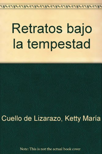 9789582807542: Retratos bajo la tempestad (Spanish Edition)