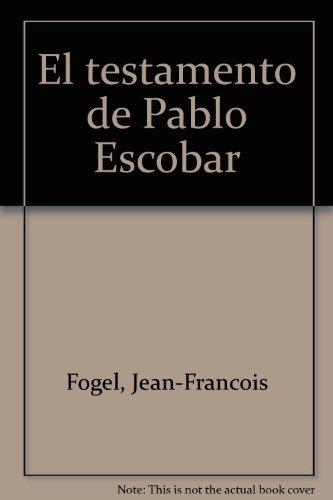 9789582807849: El testamento de Pablo Escobar (Spanish Edition)