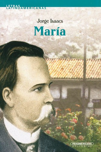 Maria (Letras Latinoamericanas) (Spanish Edition): Isaacs, Jorge
