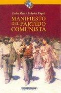 Manifiesto del partido comunista (Spanish Edition): Marx, Carlos