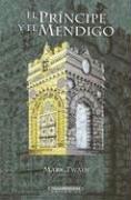 9789583001468: El príncipe y el mendigo (Literatura Juvenil (Panamericana Editorial)) (Spanish Edition)